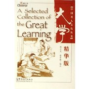 A Selected Collection of the Great Learning (Way to <em>Chinese</em>)
