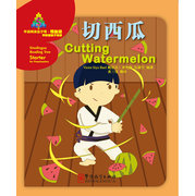 Cutting Watermelon - Sinolingua Reading Tree Starter for Preschollers