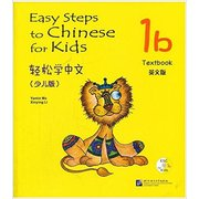 Easy Steps to <em>Chinese</em> for Kids: Textbook 1B
