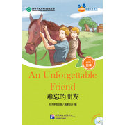 Friends— Chinese Graded Readers(Level 5):An Unforgettable Friend with MP3
