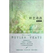 Selected Poems of William Butler Yeats English and <em>Chinese</em> Edition (Paperback)