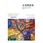 人类的演变:采集者、农夫与大工业时代  Foragers, Farmers, and Fossil Fuels: How Human Values Evolve